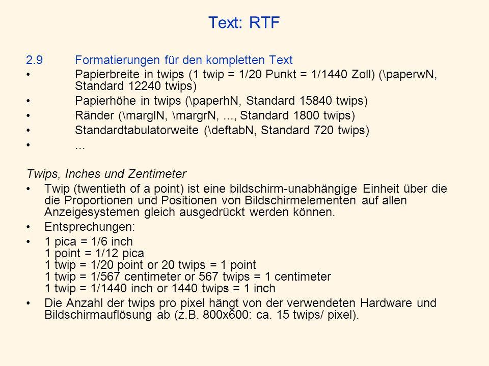 Text: RTF 2.9 Formatierungen für den kompletten Text