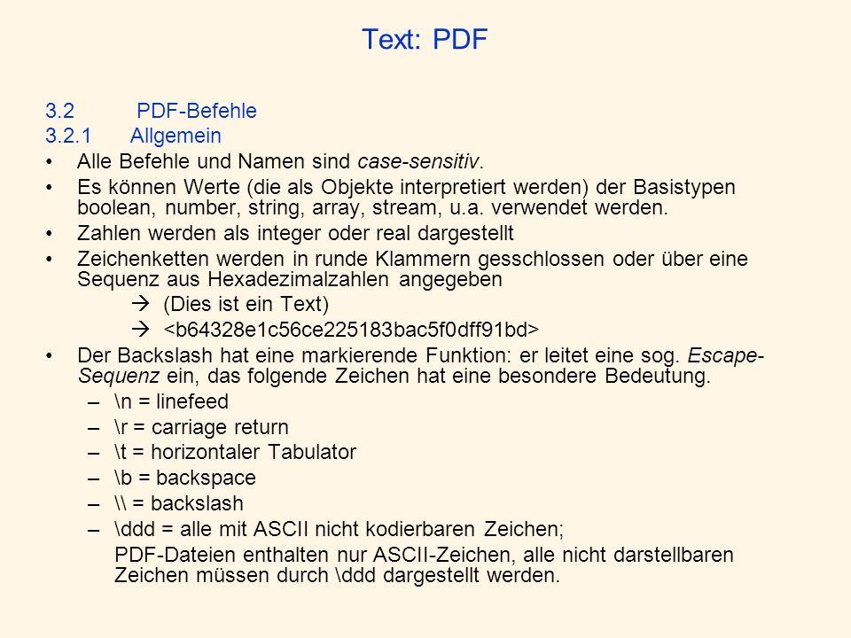 Text: PDF 3.2 PDF-Befehle 3.2.1 Allgemein