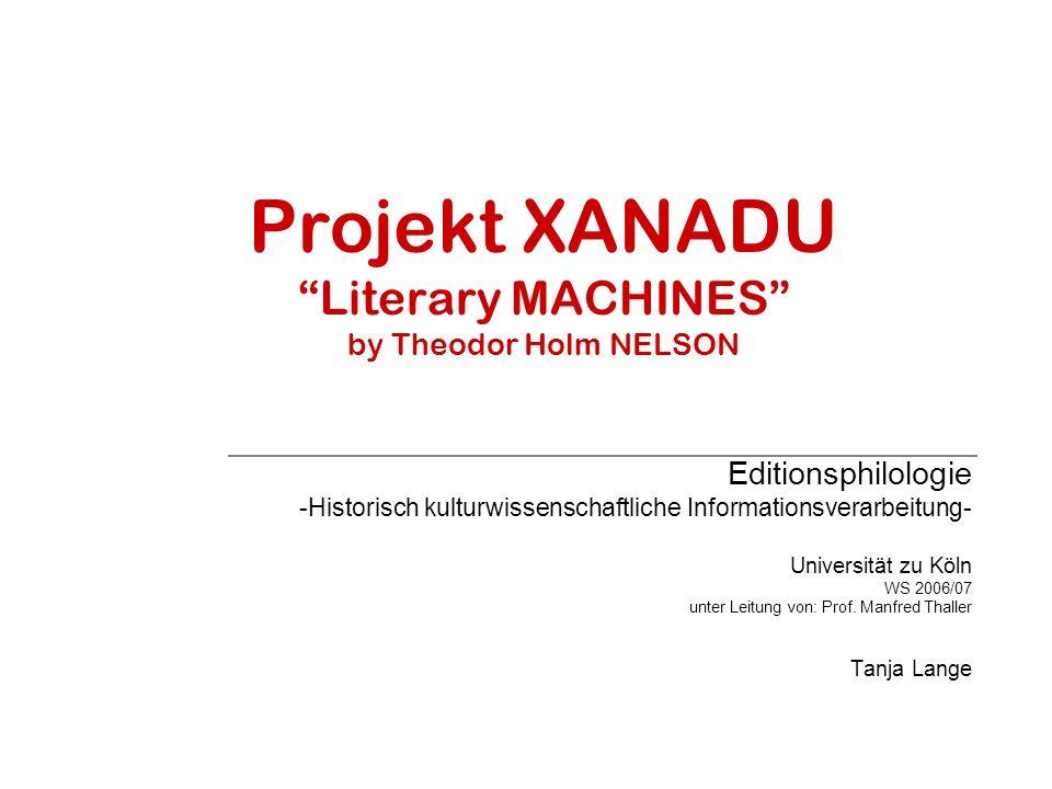 Projekt XANADU Literary MACHINES by Theodor Holm NELSON