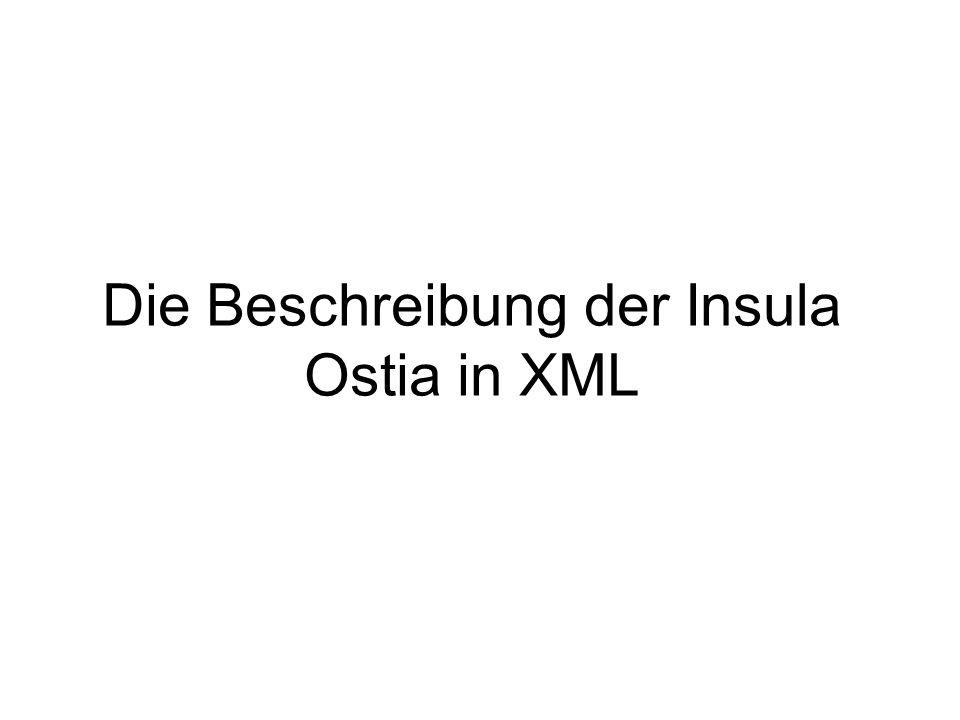 Die Beschreibung der Insula Ostia in XML
