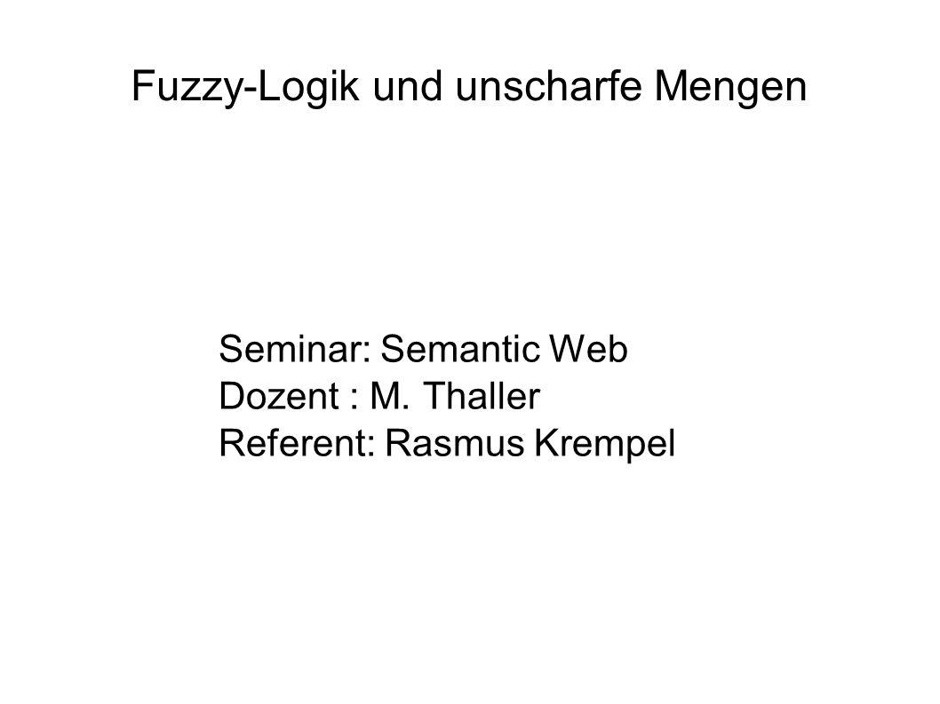 Fuzzy-Logik und unscharfe Mengen