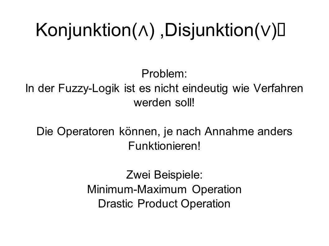 Konjunktion(∧) ,Disjunktion(∨)