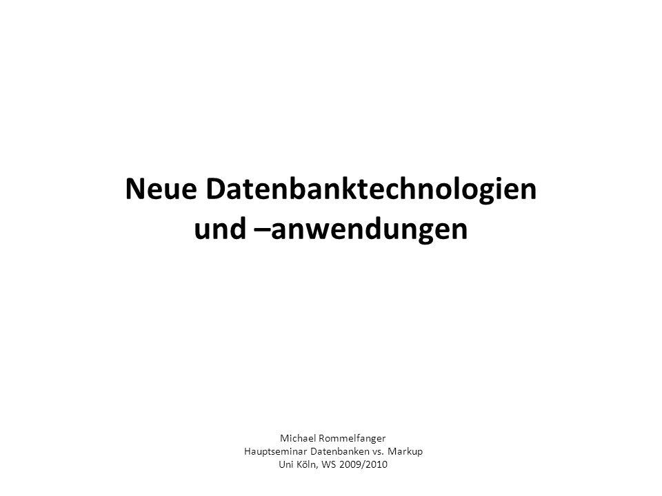 Neue Datenbanktechnologien und –anwendungen