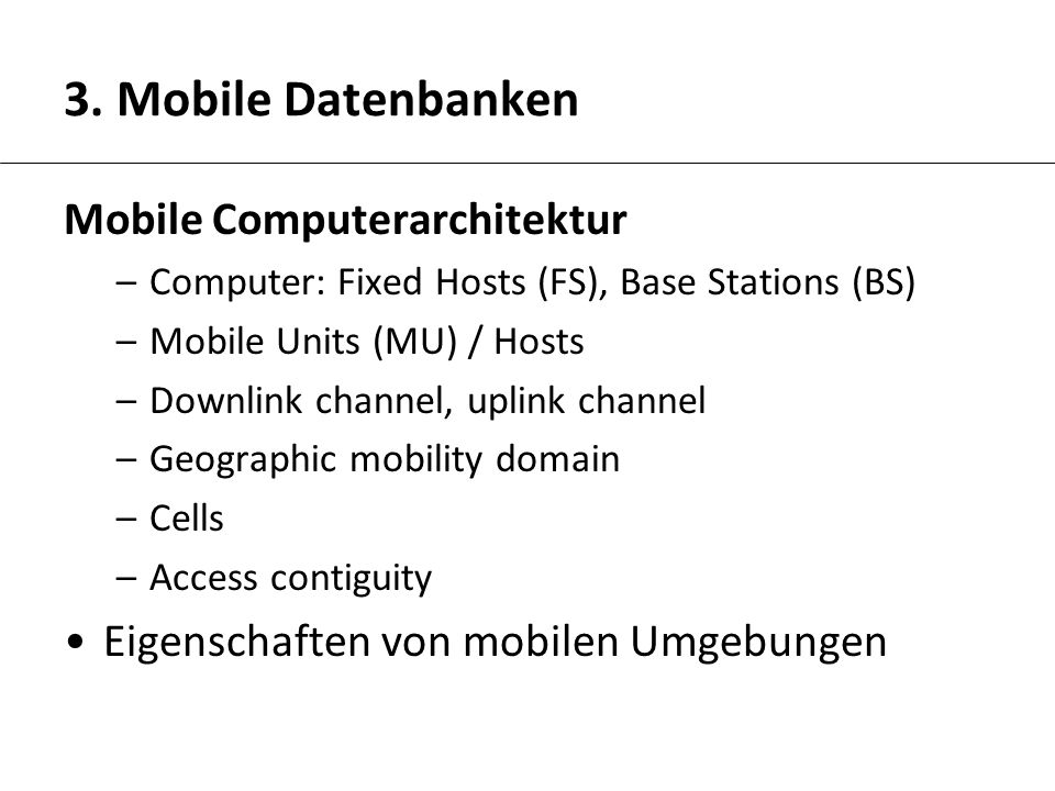 3. Mobile Datenbanken Mobile Computerarchitektur