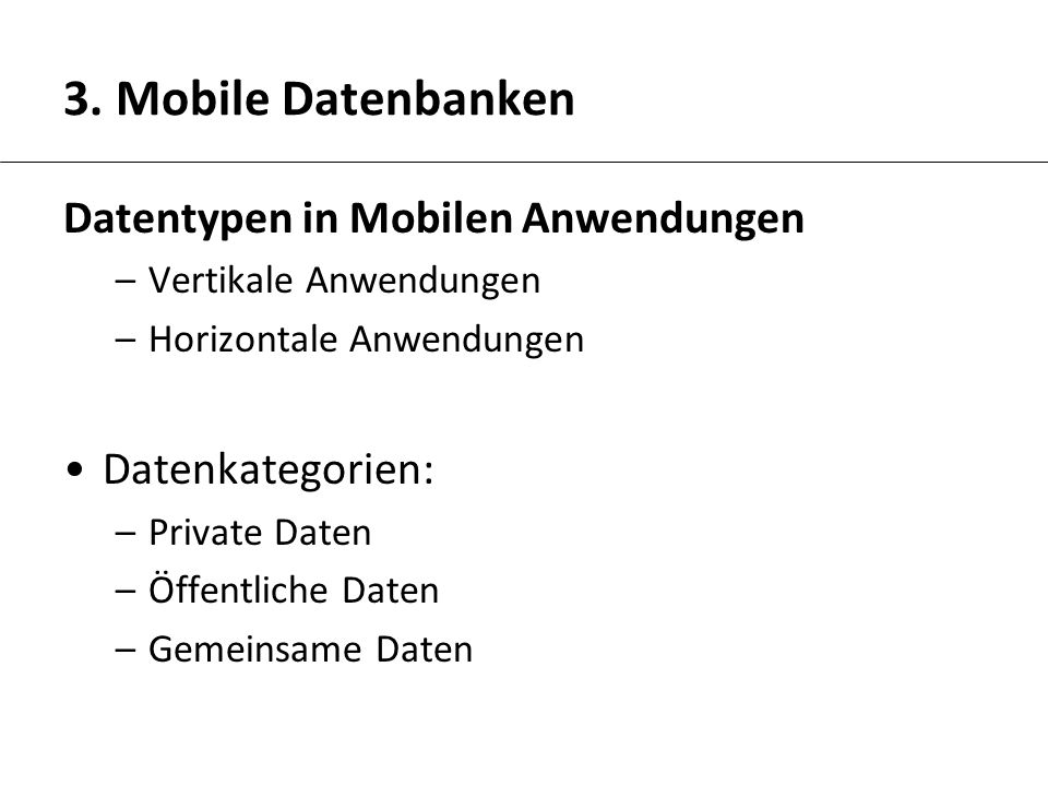 3. Mobile Datenbanken Datentypen in Mobilen Anwendungen