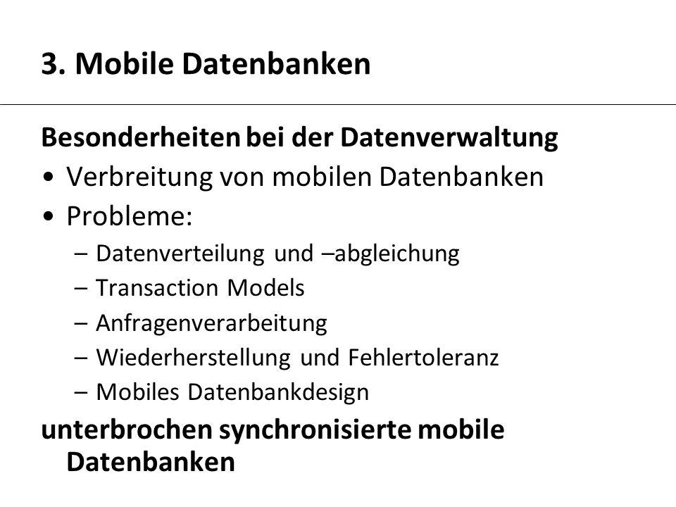 3. Mobile Datenbanken Besonderheiten bei der Datenverwaltung