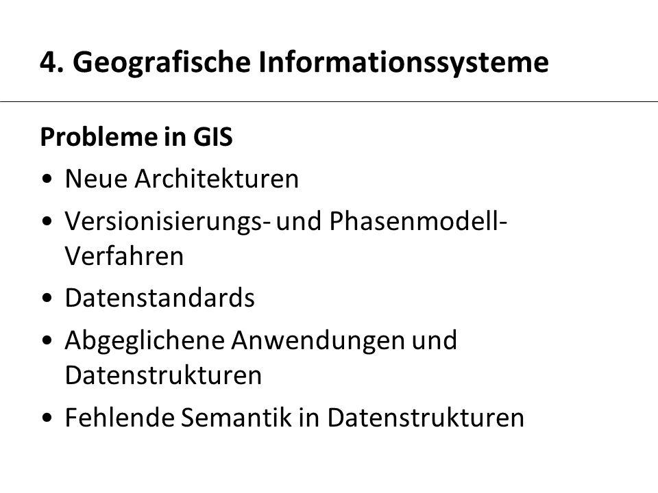 4. Geografische Informationssysteme