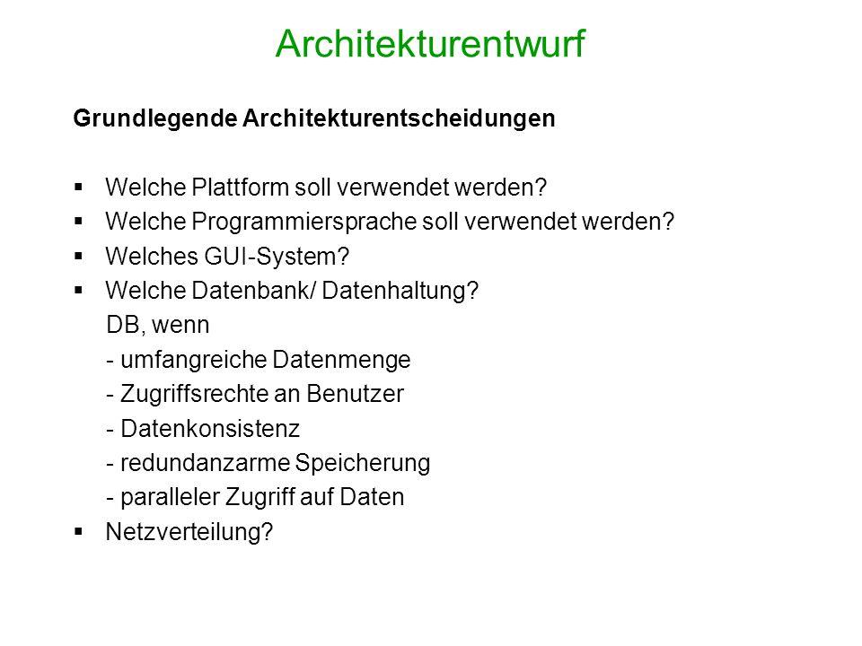 Architekturentwurf Grundlegende Architekturentscheidungen