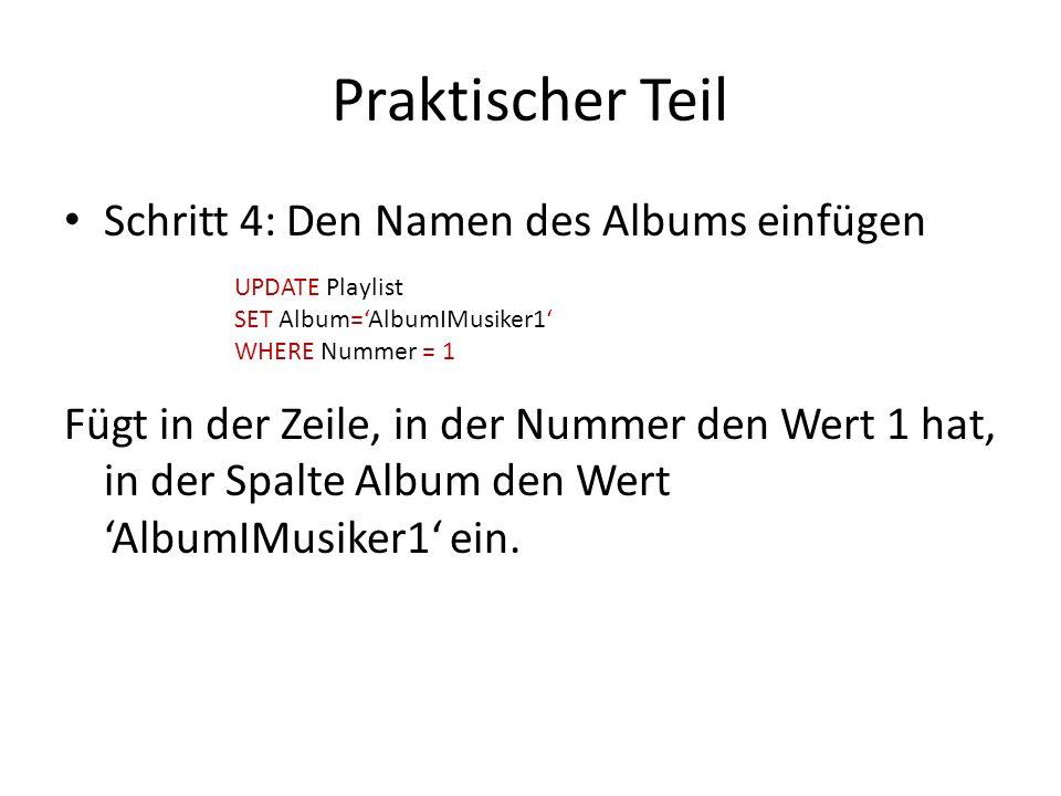 Praktischer Teil Schritt 4: Den Namen des Albums einfügen