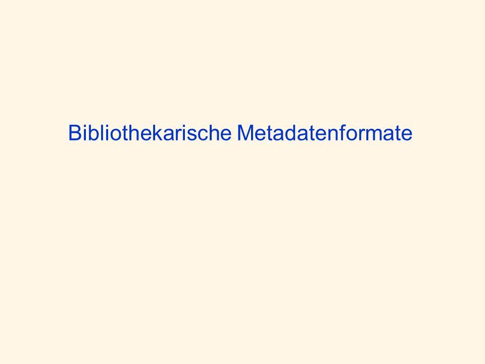 Bibliothekarische Metadatenformate