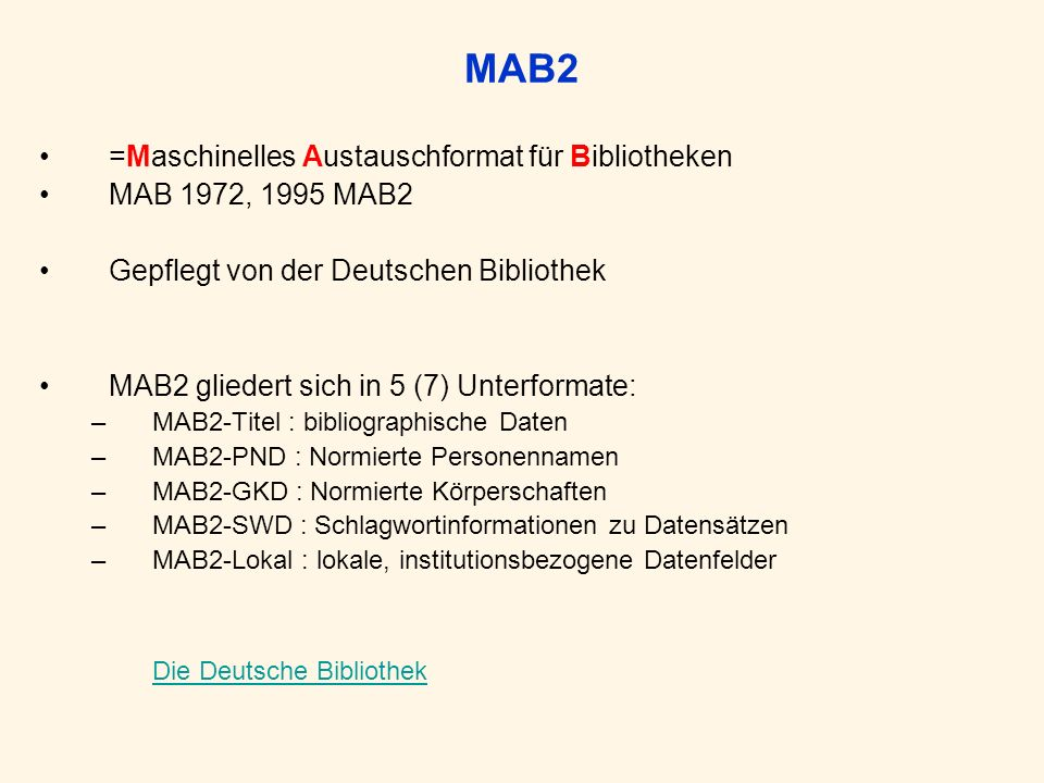MAB2 =Maschinelles Austauschformat für Bibliotheken