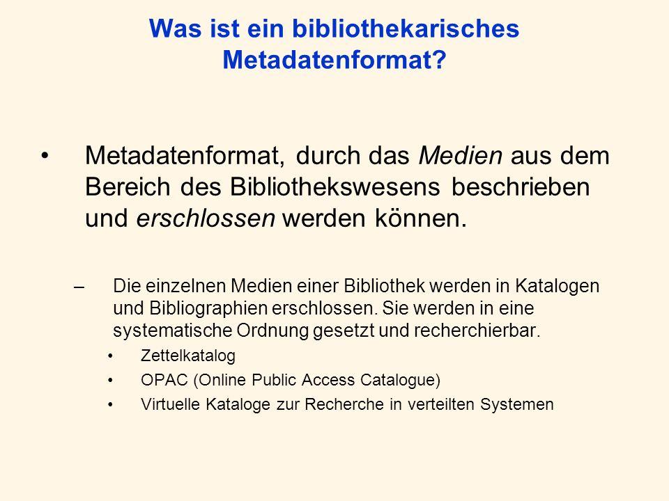 Was ist ein bibliothekarisches Metadatenformat