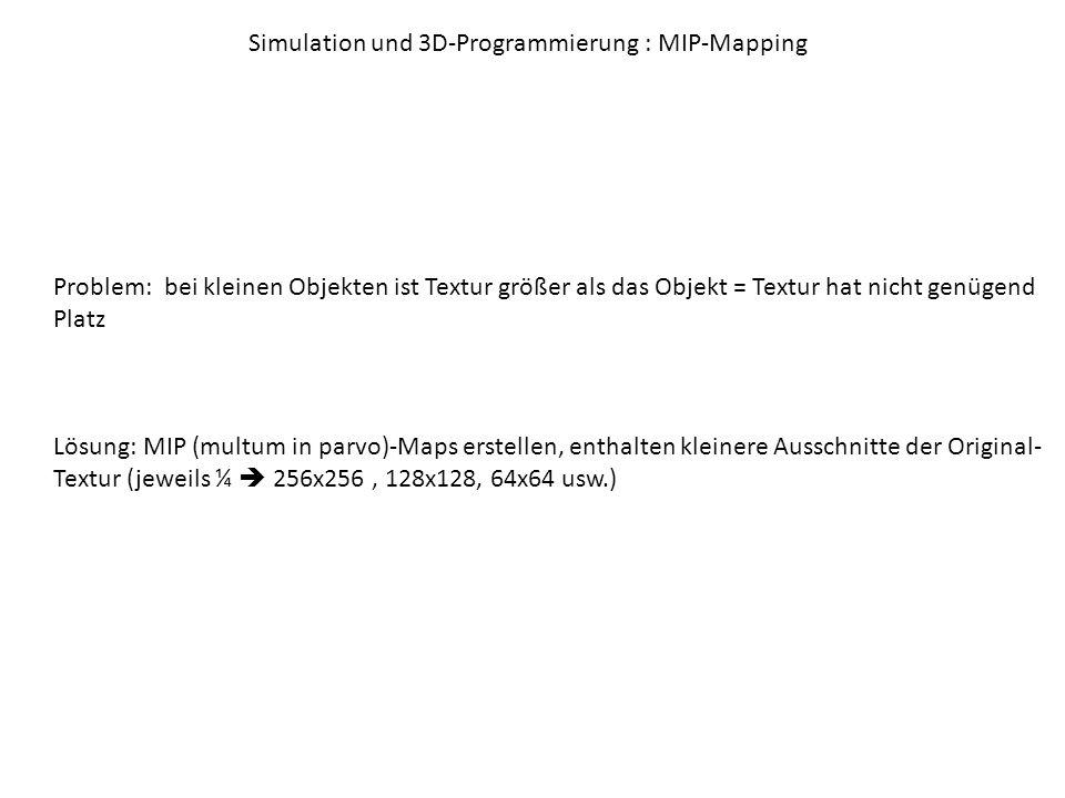Simulation und 3D-Programmierung : MIP-Mapping