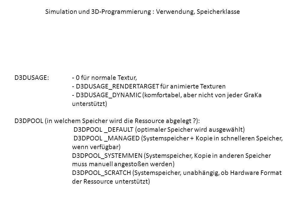 Simulation und 3D-Programmierung : Verwendung, Speicherklasse