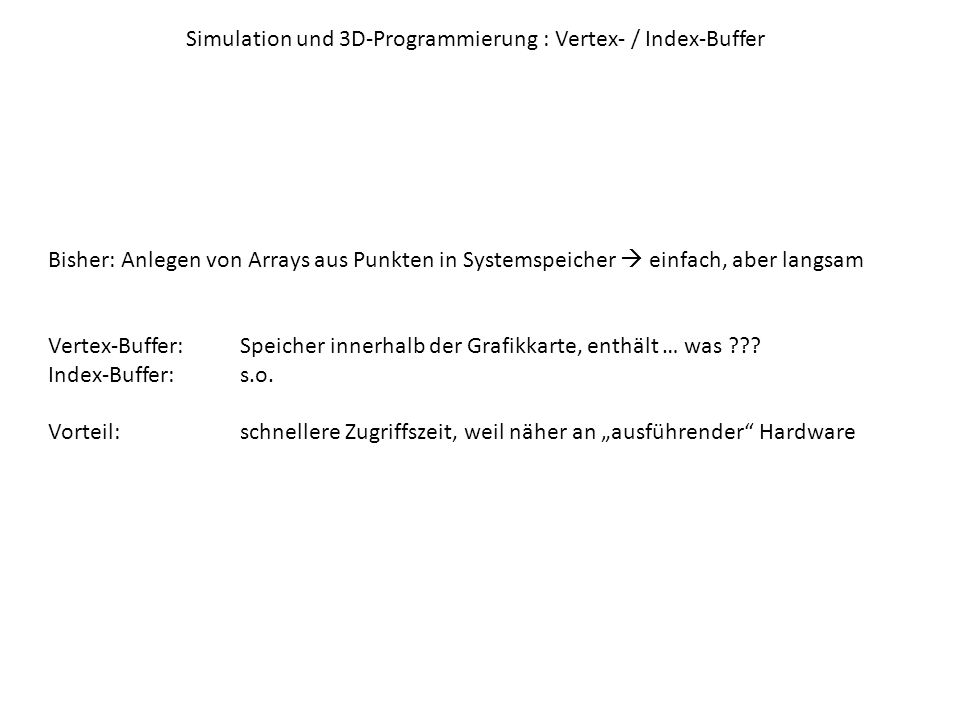 Simulation und 3D-Programmierung : Vertex- / Index-Buffer