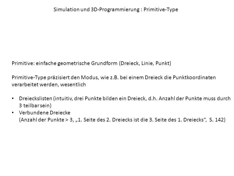 Simulation und 3D-Programmierung : Primitive-Type