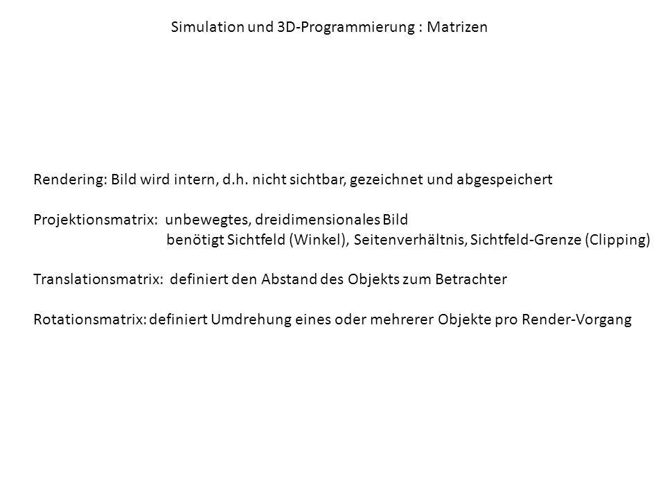 Simulation und 3D-Programmierung : Matrizen