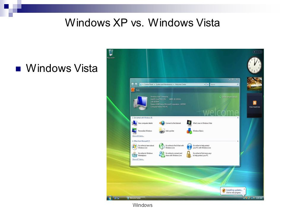 Windows XP vs. Windows Vista