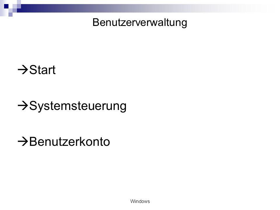 Benutzerverwaltung Start Systemsteuerung Benutzerkonto Windows