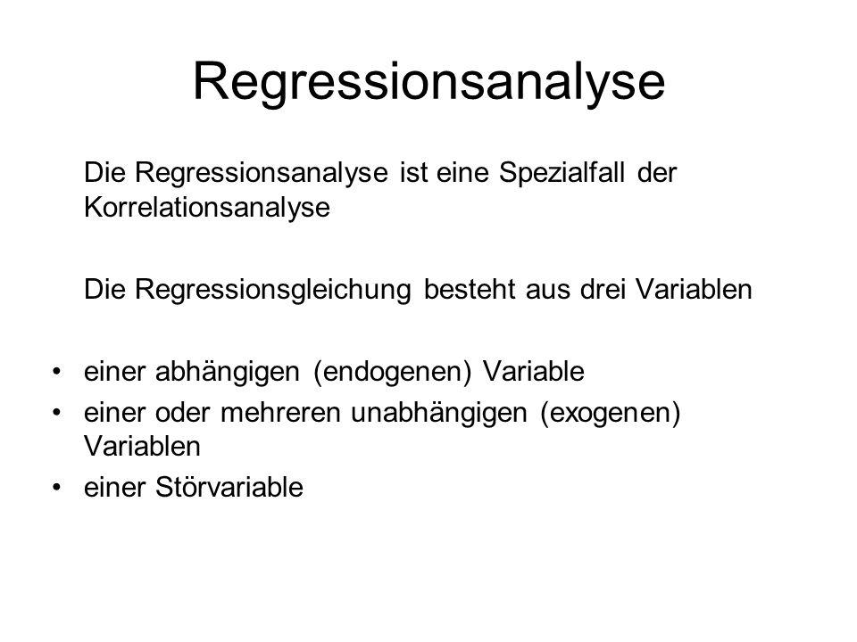 Regressionsanalyse Die Regressionsanalyse ist eine Spezialfall der Korrelationsanalyse. Die Regressionsgleichung besteht aus drei Variablen.