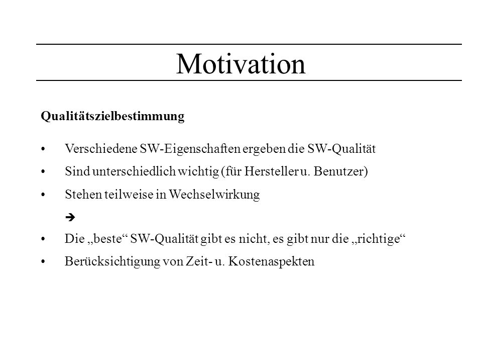 Motivation Qualitätszielbestimmung