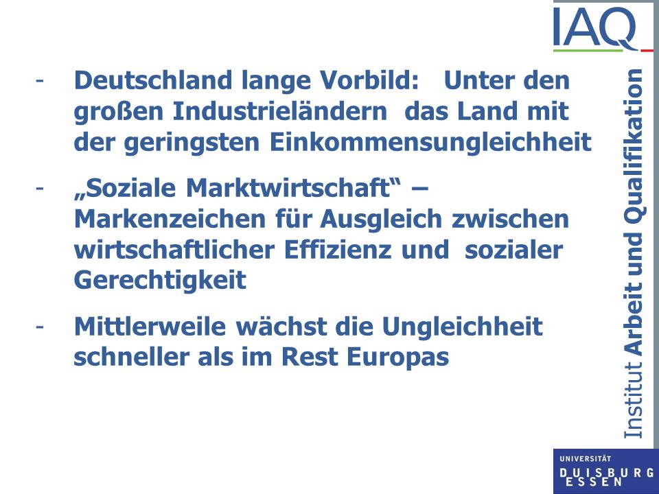 Deutschland lange Vorbild: Unter den großen Industrieländern das Land mit der geringsten Einkommensungleichheit