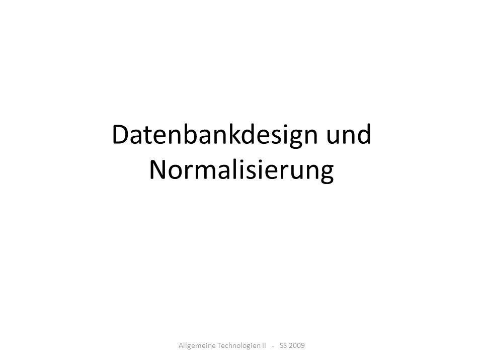 Datenbankdesign und Normalisierung