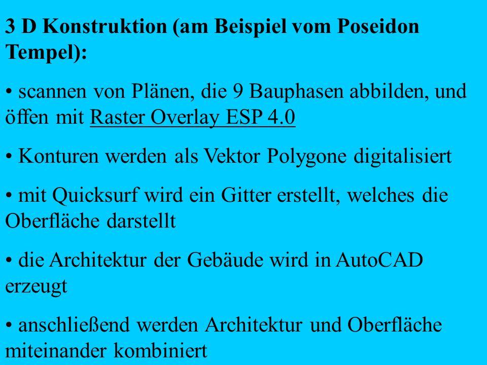 3 D Konstruktion (am Beispiel vom Poseidon Tempel):