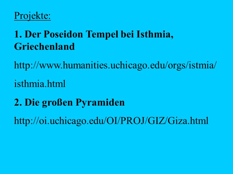 Projekte: 1. Der Poseidon Tempel bei Isthmia, Griechenland. http://www.humanities.uchicago.edu/orgs/istmia/