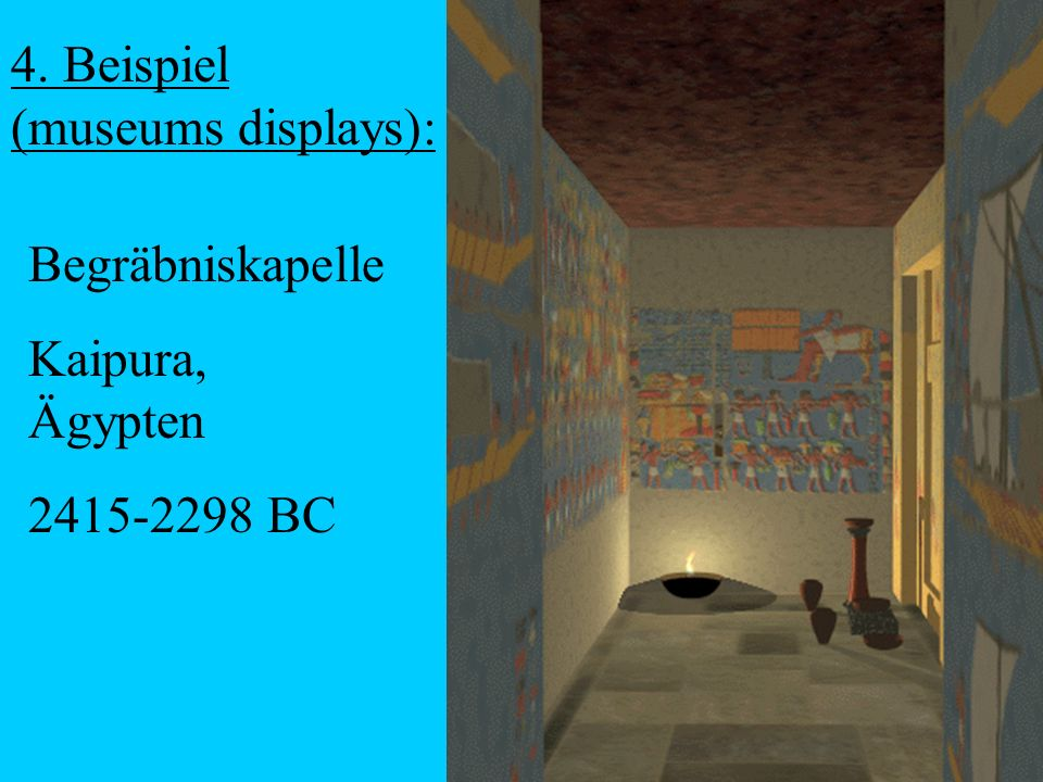 4. Beispiel (museums displays):