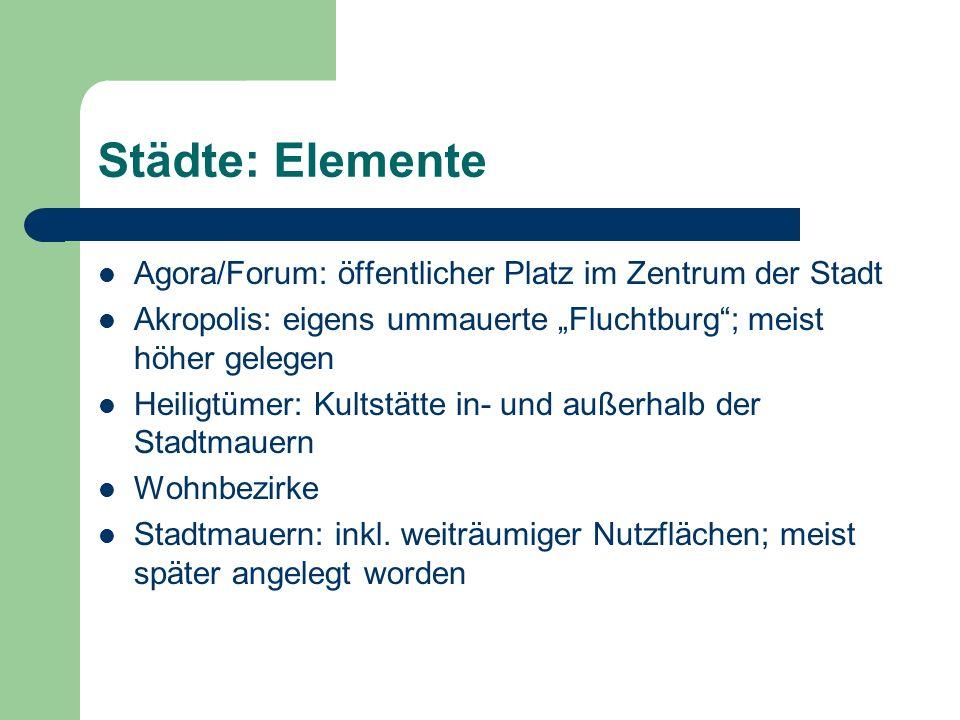 Städte: Elemente Agora/Forum: öffentlicher Platz im Zentrum der Stadt
