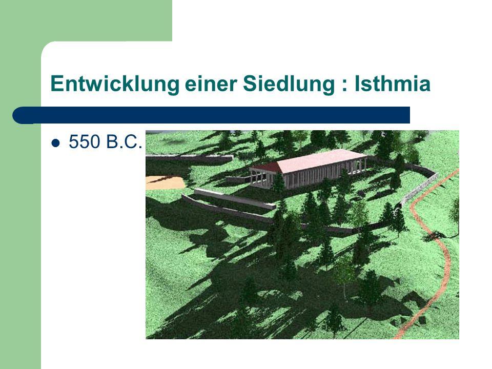 Entwicklung einer Siedlung : Isthmia