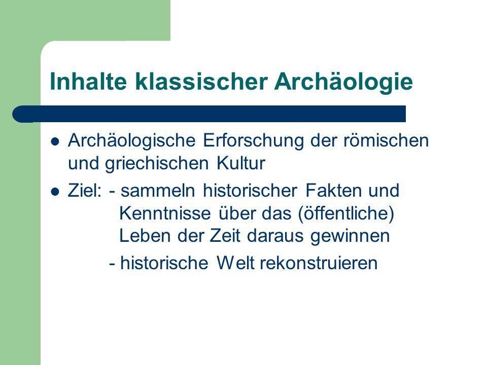 Inhalte klassischer Archäologie