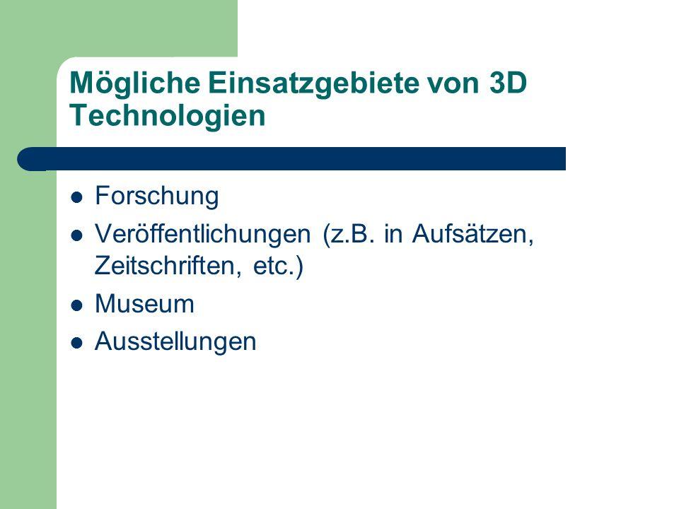 Mögliche Einsatzgebiete von 3D Technologien