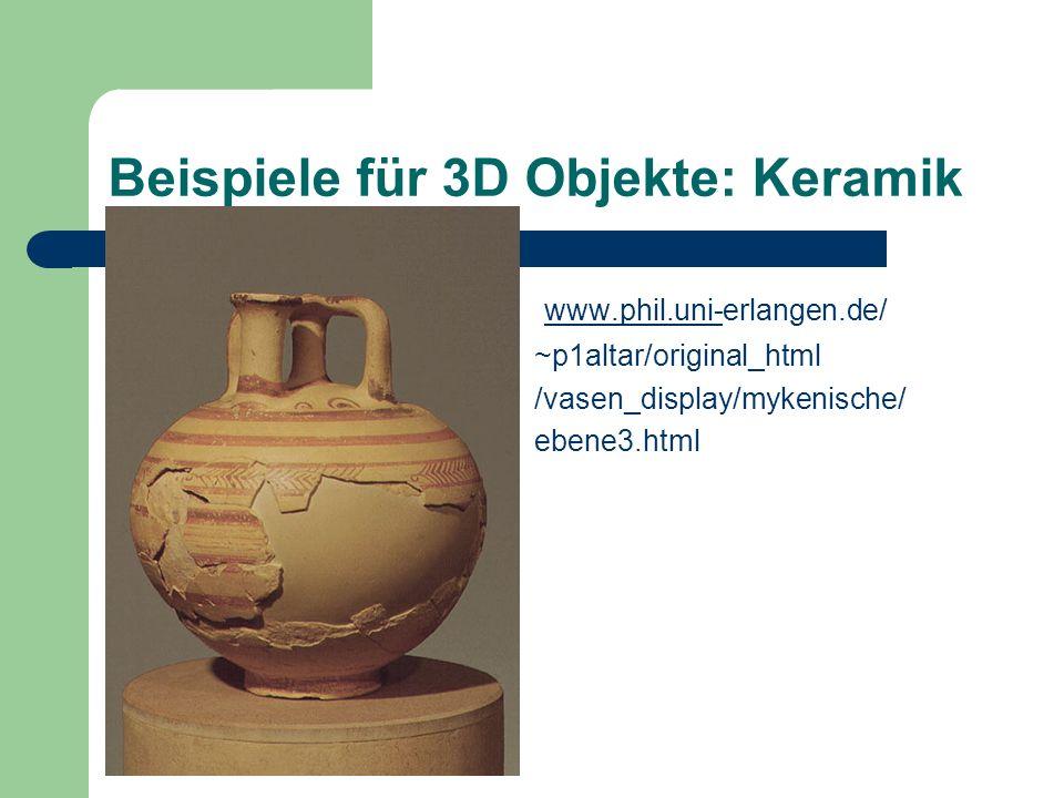 Beispiele für 3D Objekte: Keramik