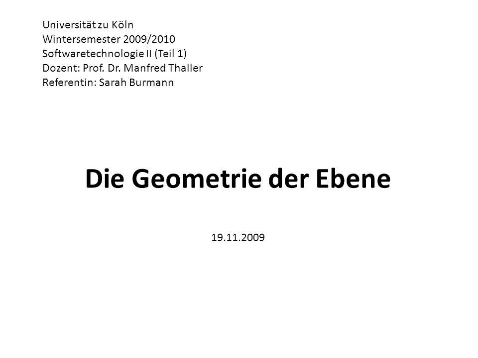 Die Geometrie der Ebene 19.11.2009