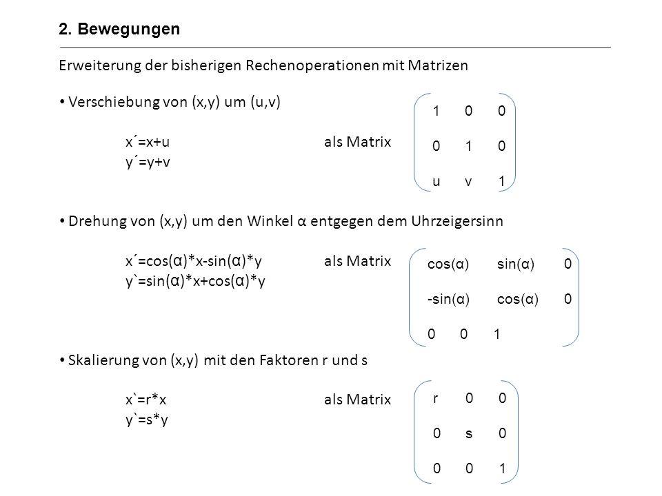 Erweiterung der bisherigen Rechenoperationen mit Matrizen
