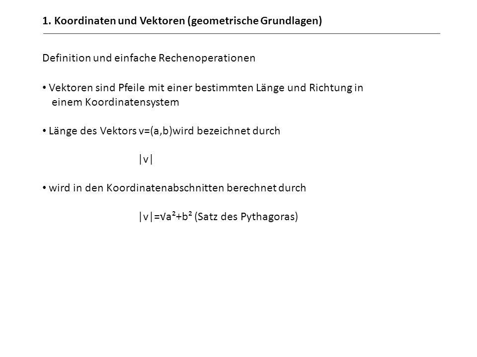 1. Koordinaten und Vektoren (geometrische Grundlagen)
