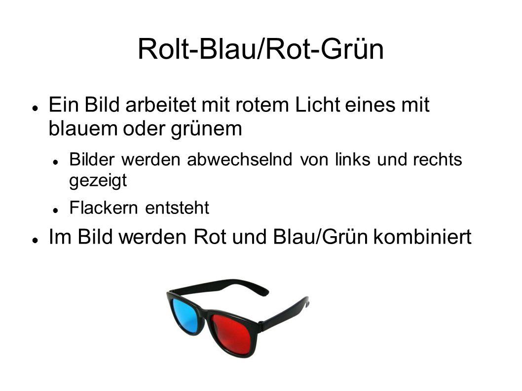 Rolt-Blau/Rot-Grün Ein Bild arbeitet mit rotem Licht eines mit blauem oder grünem. Bilder werden abwechselnd von links und rechts gezeigt.