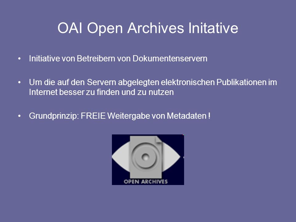 OAI Open Archives Initative