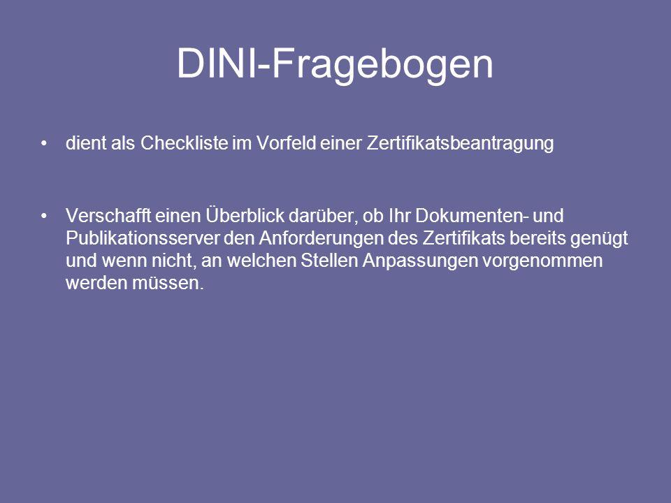 DINI-Fragebogendient als Checkliste im Vorfeld einer Zertifikatsbeantragung.