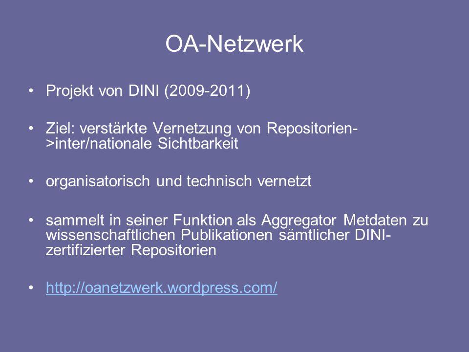 OA-Netzwerk Projekt von DINI (2009-2011)