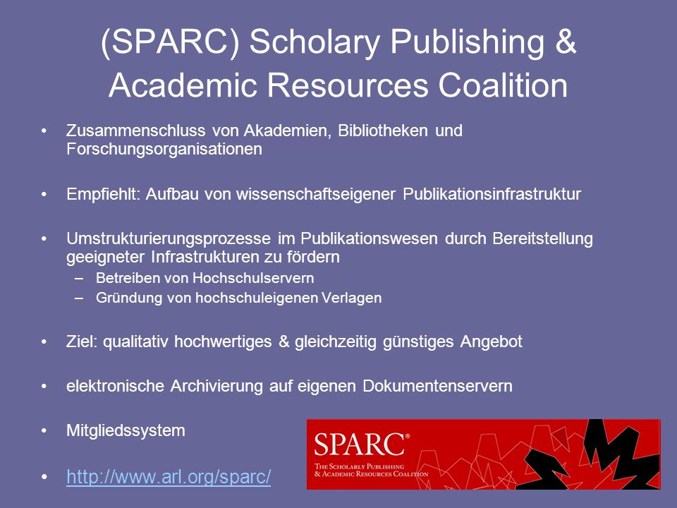 (SPARC) Scholary Publishing & Academic Resources Coalition