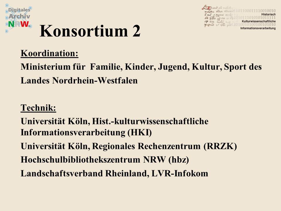 Konsortium 2 Koordination: