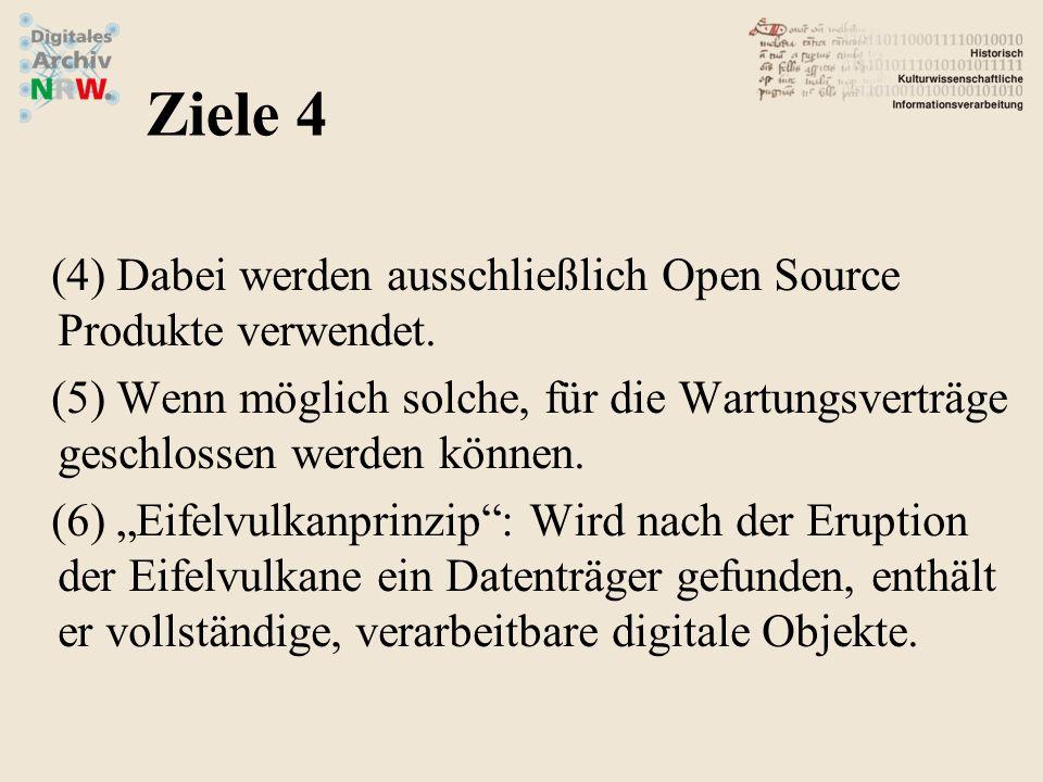 Ziele 4 Dabei werden ausschließlich Open Source Produkte verwendet.