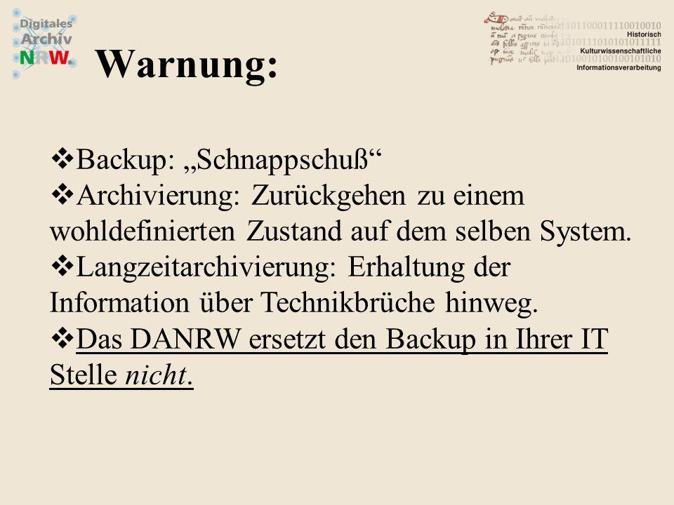 """Warnung: Backup: """"Schnappschuß"""