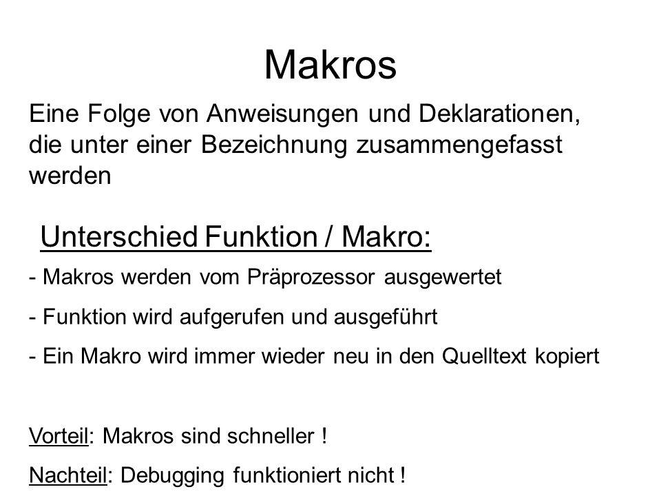 Makros Unterschied Funktion / Makro: