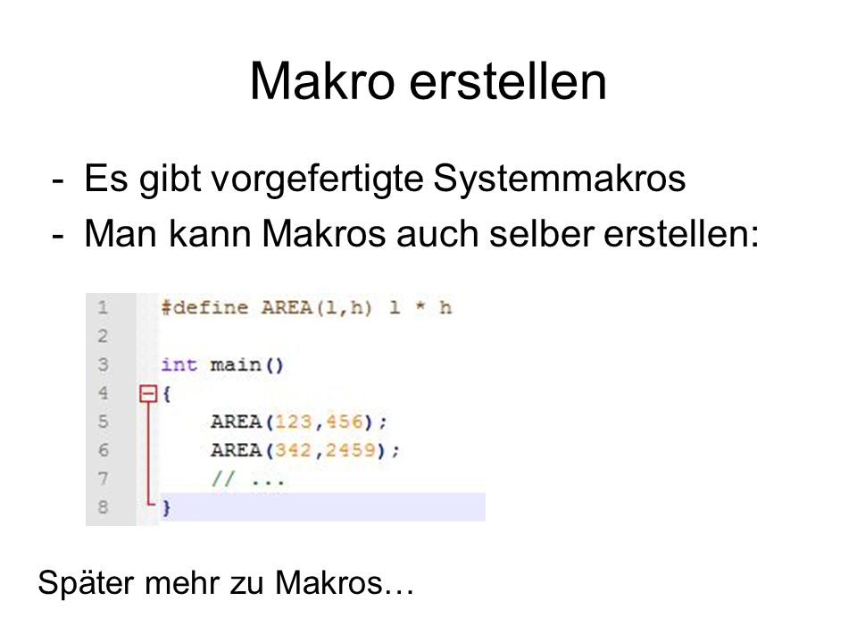 Makro erstellen Es gibt vorgefertigte Systemmakros