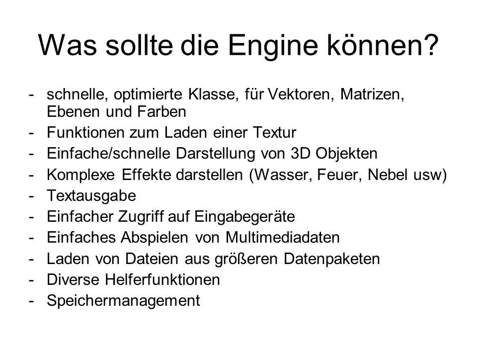 Was sollte die Engine können