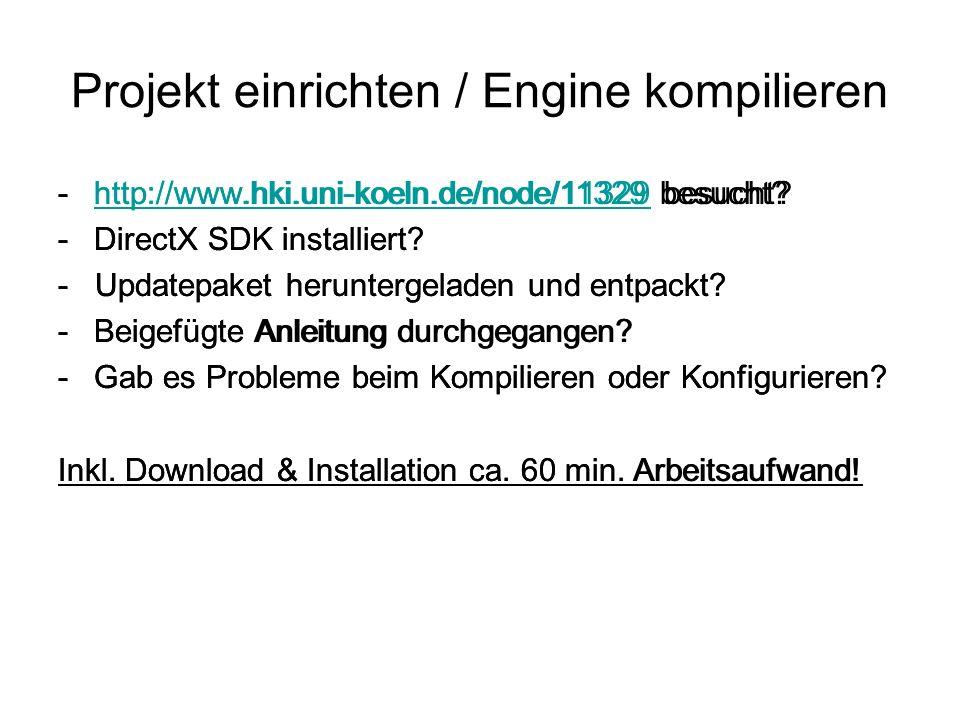 Projekt einrichten / Engine kompilieren